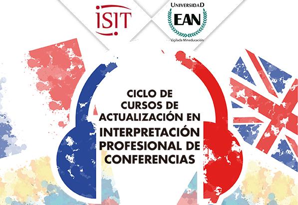 ISIT & Universidad EAN – Formation continue en interprétation de conférence à Bogota