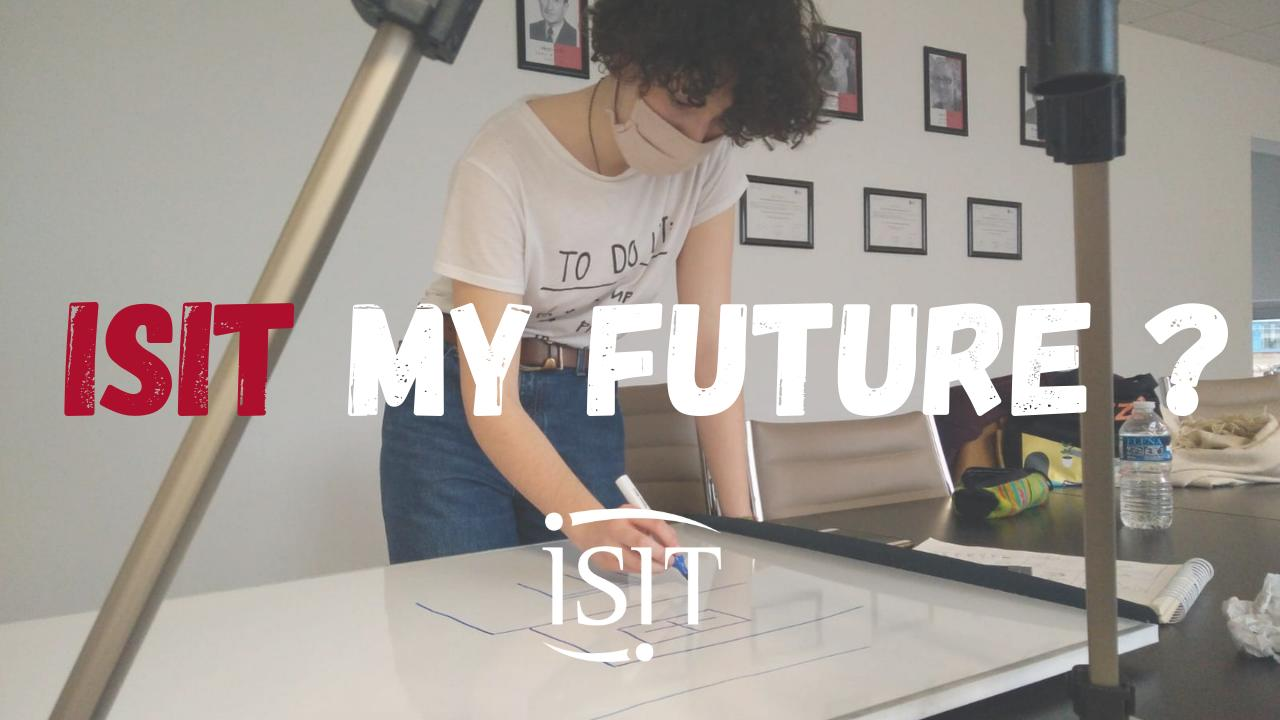 ISIT My Future ? - Un projet en collaboration avec une Isitiste